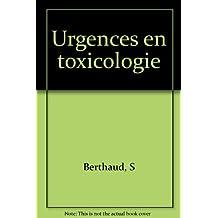 Les urgences en toxicologie