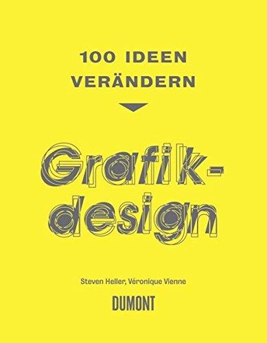 100 Ideen verändern Grafikdesign