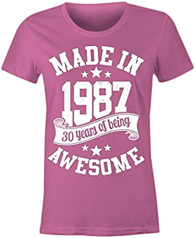 Ladies Made In 1987 30 Years Of Being Awesome T Shirt ( Pink , Medium )