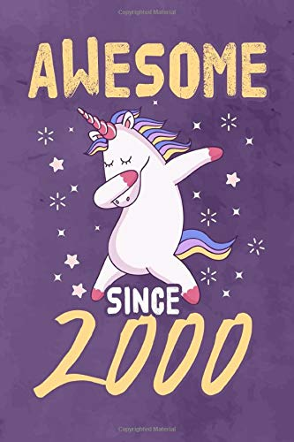Awesome Since 2000: Journal Notebook 108 Pages 6 x 9 Lined Writing 19th Birthday Dabbing Unicorn 19 Years Old Gift For Boys And Girls 2000 Laptop