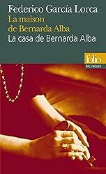 La maison de Bernarda Alba/La casa de Bernarda Alba: Drame de femmes dans les villages d'Espagne/Drama de mujeres en los pueblos de España