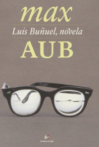 Luis Buñuel, Novela (Ediciones a la carta)