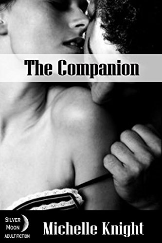 ebook: The Companion (The Submissive Heart Book 1) (B00ODHBH08)