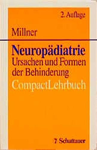 Neuropädiatrie: Ursachen und Formen der Behinderung. CompactLehrbuch