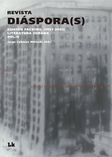 Revista Diáspora(s) II. Edición facsímil (Revista Diáspora(s). Edición facsímil (1997-2002). Literatura cubana)