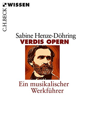 verdis-opern-ein-musikalischer-werkfuhrer