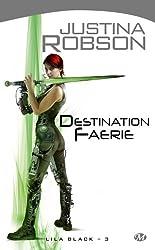 Lila Black, Tome 3: Destination Faerie