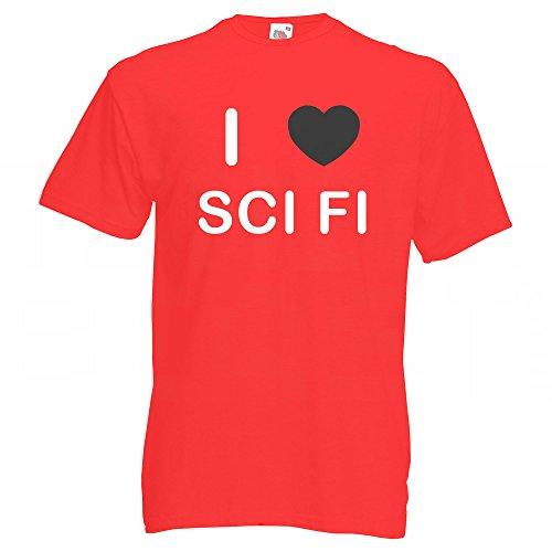 I love Sci Fi - T Shirt Rot