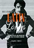 Hollywood's Latin Lovers: Latino, Italian and French Men Who Make the Screen Smolder by Victoria Thomas (1998-05-02)