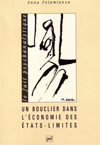 Un bouclier dans l'économie des états limites par Anna Potamianou