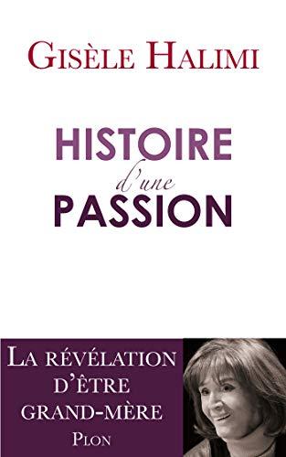 Histoire d'une passion