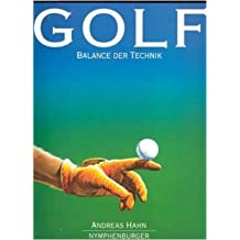 Golf, Balance der Technik