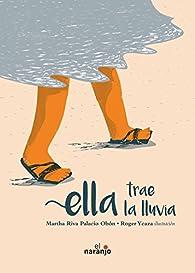 Ella trae la lluvia par  Martha Riva Palacio Obon