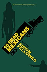 10 Dead Mexicans (Hollywood Trilogy Book 3)