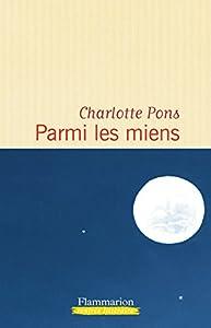 vignette de 'Parmi les miens (Charlotte Pons)'