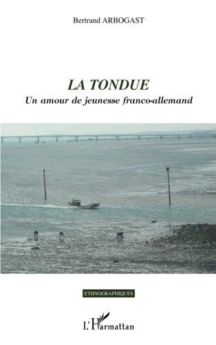 La Tondue: Un amour de jeunesse franco-allemand