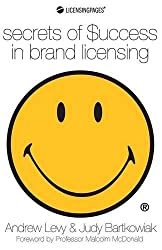 Secrets of Success in Brand Licensing by Andrew Levy (2011-10-10)