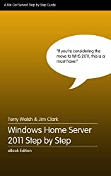 Windows Home Server 2011 Step by Step (English Edition)