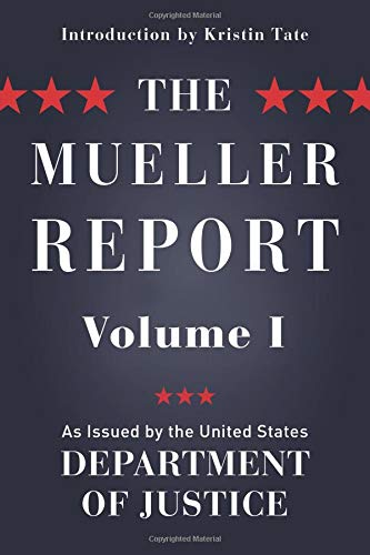 The Mueller Report: Volume I (Redacted)