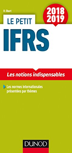 Le petit IFRS 2018/2019 - 10e éd. - Les notions indispensables