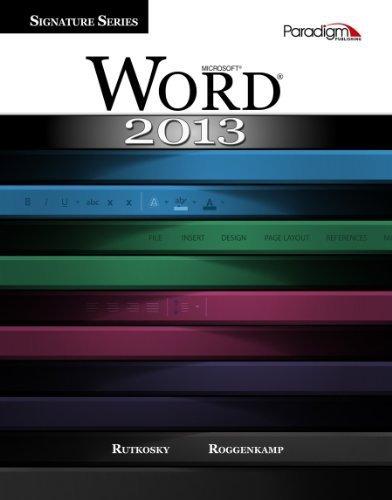 Microsoft Word 2013 (Signature Series) by Nita Rutkosky (2013-07-01)