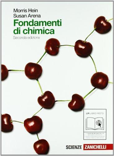 Fondamenti di chimica. Volume unico. Per le Scuole superiori. Con espansione online