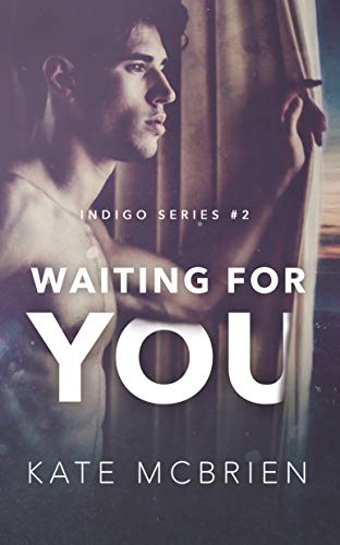 Waiting for You (Indigo Book 2) by [McBrien, Kate]