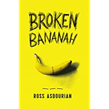 Broken Bananah: Life, Love, and Sex... Without a Penis (English Edition)
