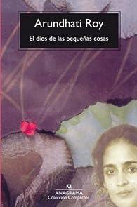 EL dios de las pequeñas cosas par Arundhati Roy