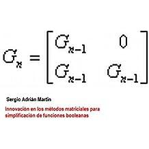Innovación en los métodos matriciales para simplificación de funciones booleanas (Spanish Edition)