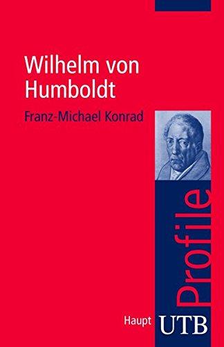 Wilhelm von Humboldt. UTB Profile PDF Books