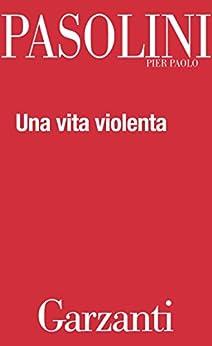 Una vita violenta di [Pasolini, Pier Paolo]