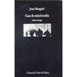 Casa De Misericordia (Visor de Poesía) Premio Nacional de Poesía 2008