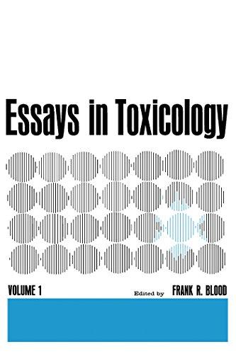 Essays In Toxicology: Volume 1 por Frank R. Blood