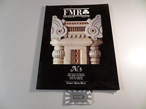 FMR - Deutsche Ausgabe Band 1 : Nr. 5 - Bekenntnisse des Fleisches - Bäder, Bürger und Belcanto - Akademie im Boudoir - Lichter der Hoffnung. (Boudoir-band)