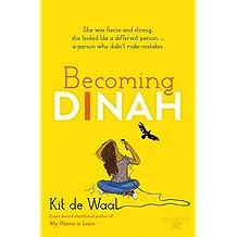 Becoming Dinah (English Edition)