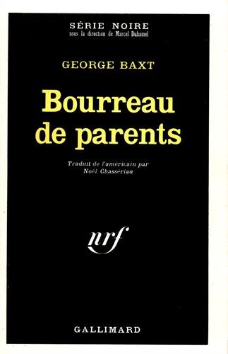 Bourreau de parents par Georges Baxt