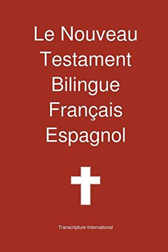 Le Nouveau Testament Bilingue, Français - Espagnol