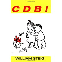 C D B! by William Steig (1987-04-02)