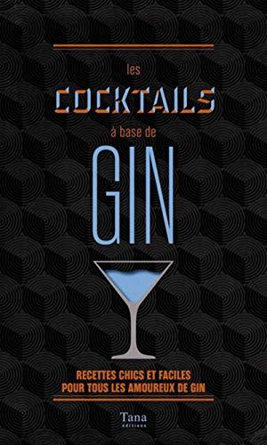 Les cocktails à base de gin par Régis CELABE