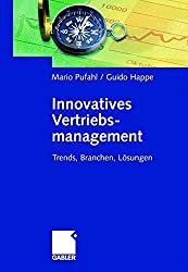 Innovatives Vertriebsmanagement: Trends, Branchen, Lösungen