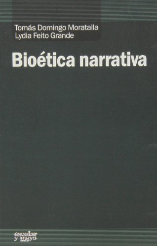 Bioética narrativa TomáS Domingo Moratalla