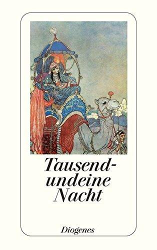 Tausendundeine Nacht: Die schönsten Geschichten (detebe, Band 22745)