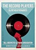 [( The Record Players: DJ Revolutionaries By Brewster, Bill ( Author ) Paperback Apr - 2011)] Paperback