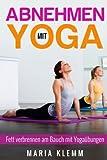 Abnehmen mit Yoga: Fett verbrennen am Bauch mit Yogaübungen