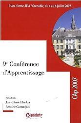 9e Conférence d'apprentissage : Actes de la conférence CAp 2007, Grenoble, 4-6 juillet 2007