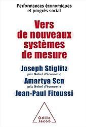 Vers de nouveaux systèmes de mesure : Performances économiques et progrès social