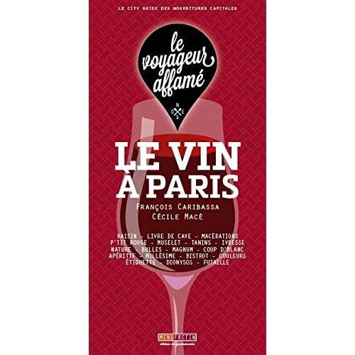 le voyageur affamé - Le Vin à Paris