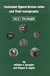 Turkoman Figural Bronze Coins and Their Iconography : Vol II