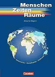 Unsere Welt. Menschen Zeiten Räume. Atlas für Bayern.